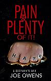 PAIN & PLENTY OF IT!: A DOORMAN'S TALE...