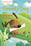 The Greedy Dog: For tablet devices (Usborne First Reading: Level One)