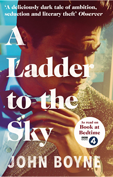 A Ladder to the Sky (English Edition) eBook: Boyne, John: Amazon.es: Tienda Kindle
