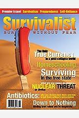 Survivalist Magazine Issue #1 Kindle Edition