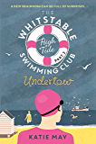The Whitstable High Tide Swimming Club: Part Two: Undertow