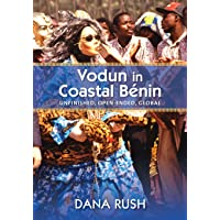 Vodun in Coastal Benin: Unfinished, Open-ended, Global