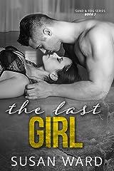 The Last Girl (Sand & Fog Series Book 7)