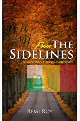 From the Sidelines: A Collection of Historical Flash Fiction (FTS Series Book 1) Kindle Edition
