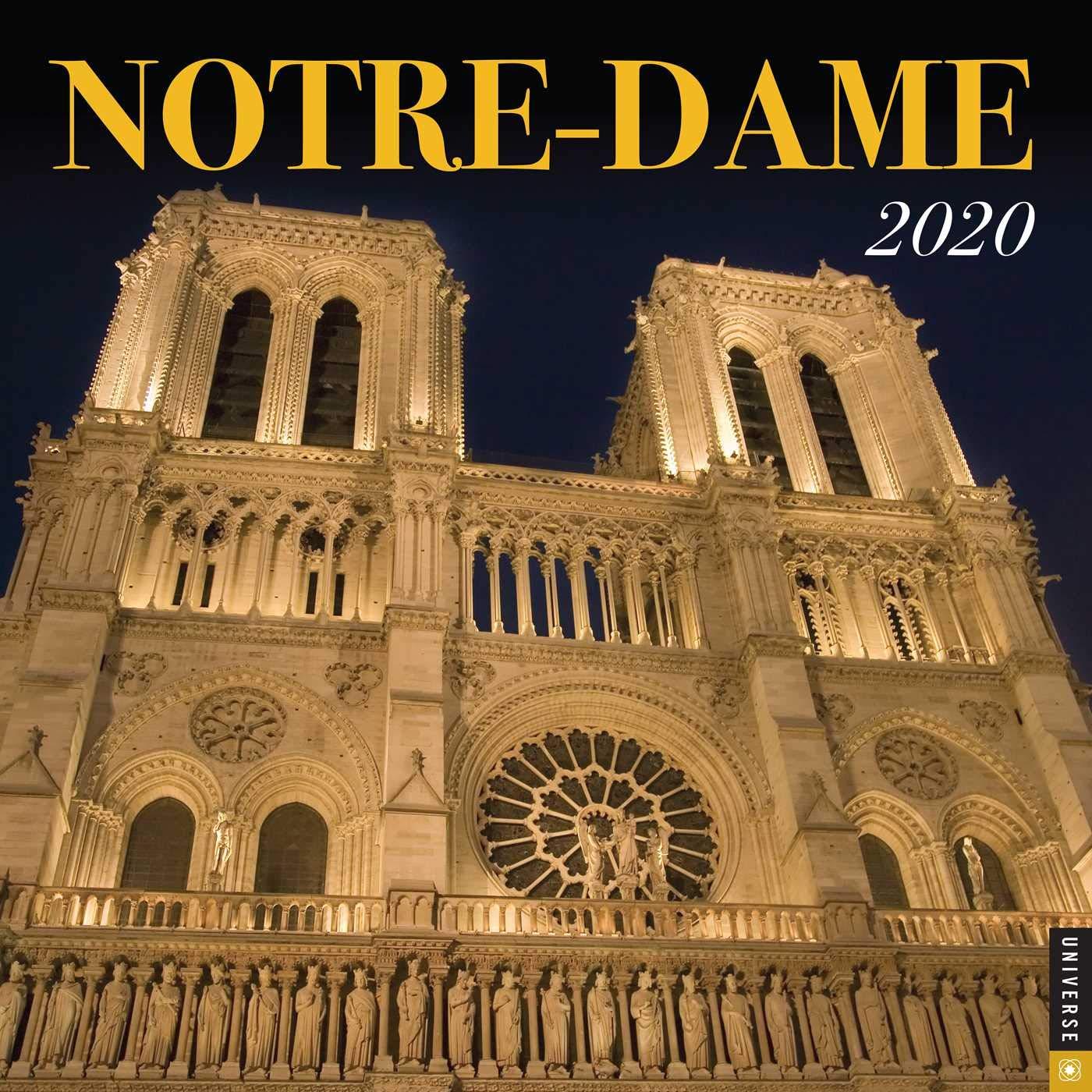 Notre Dame Calendar 2020 Notre Dame 2020 Wall Calendar: Universe Publishing: 9780789337689
