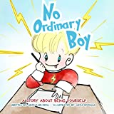 No Ordinary Boy: A Story About Being Yourself (Songs & Stories With Heidi Series)