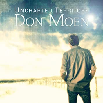 don moen uncharted territory songs