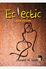 Eclectic: Skin Edition Kindle Edition