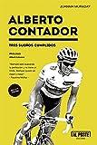 Alberto Contador: Tres sueños cumplidos (Deportes - Futbol)