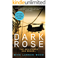 Dark Rose: A breathtaking, action-packed military thriller