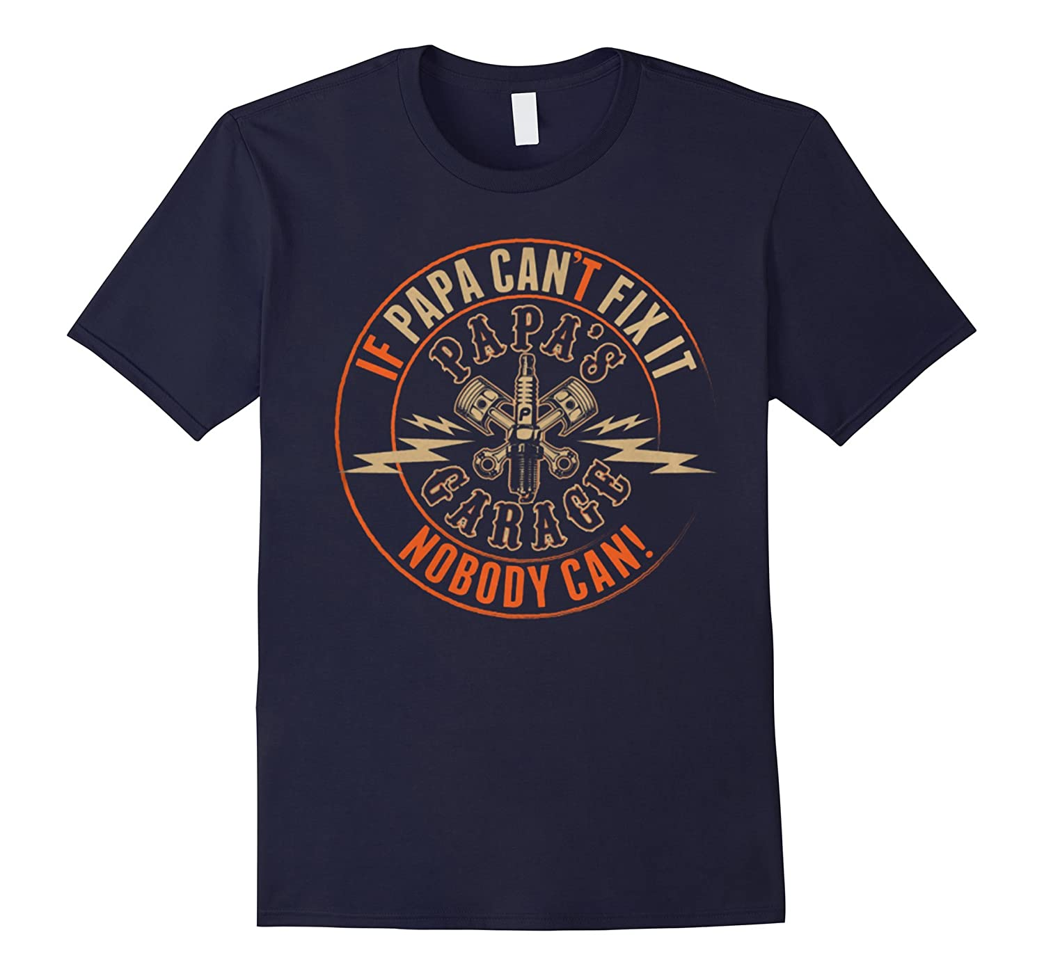 GrandpaPapa T-Shirts If Papa Cant Fix It Nobody Can-TH