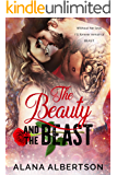 The Beauty and The Beast (Heroes Ever After Book 1)