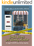 Books, Blogs, and Bloody Murder, An Aggie Underhill Short Story (Book 15): An Aggie Underhill Mystery