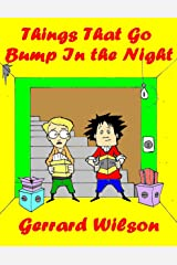 Things That Go Bump In the Night Kindle Edition