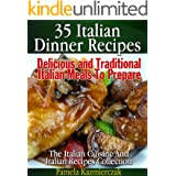 35 Italian Dinner Recipes – Delicious and Traditional Italian Meals To Prepare (The Italian Cuisine And Italian Recipes Colle