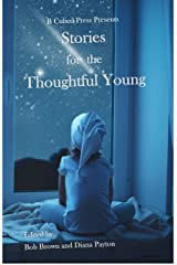Stories for the Thoughtful Young Kindle Edition