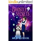 Ghostly Secrets (A Lorna Shadow Cozy Ghost Mystery Book 2)