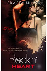 Rockin' the Heart (Hot Wired Book 1) Kindle Edition