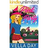 The Pink Pumpkin Party: Paranormal Cozy Mystery (A Witch's Cove Mystery Book 7)