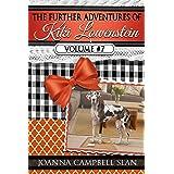 The Further Adventures of Kiki Lowenstein, Volume #7: Short Stories that Accompany the Kiki Lowenstein Mystery Series (The Fu
