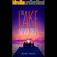 The Lake Never Tells
