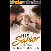 His Savior: A Bad Boy Mpreg Romance (Hellion Club Book 4)