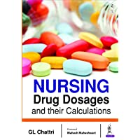 Nursing Drug Dosages and their Calculations