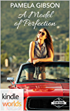 St. Helena Vineyard Series: A Model of Perfection (Kindle Worlds Novella)