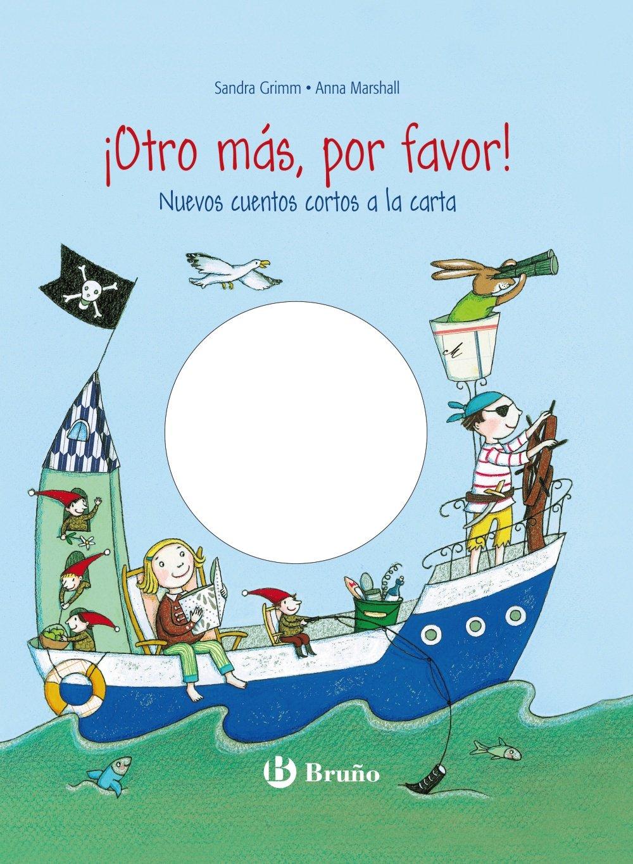 Download ¡Otro más, por favor! : nuevos cuentos cortos a la carta (Spanish Edition) pdf