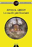 La casa dei pini fruscianti (eNewton Zeroquarantanove)