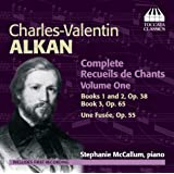 Alkan: Recueils De Chants Vol. 1 (Stephanie McCallum) (Toccata Classics : TOCC 0157)