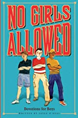 No Girls Allowed: Devotions for Boys Paperback