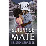 Surprise Mate (The Real Werewives of Colorado Book 6)