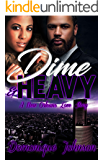 Dime & Heavy: A New Orleans Love Story