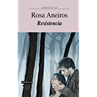Resistencia (Edición Literaria - Narrativa E-Book) (Galician Edition)