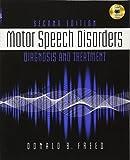Motor Speech Disorders: Diagnosis & Treatment