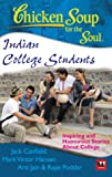 Chicken Soup For The Soul: Indian College Students