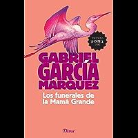 Los funerales de la Mamá Grande (Fuera de colección) (Spanish Edition)