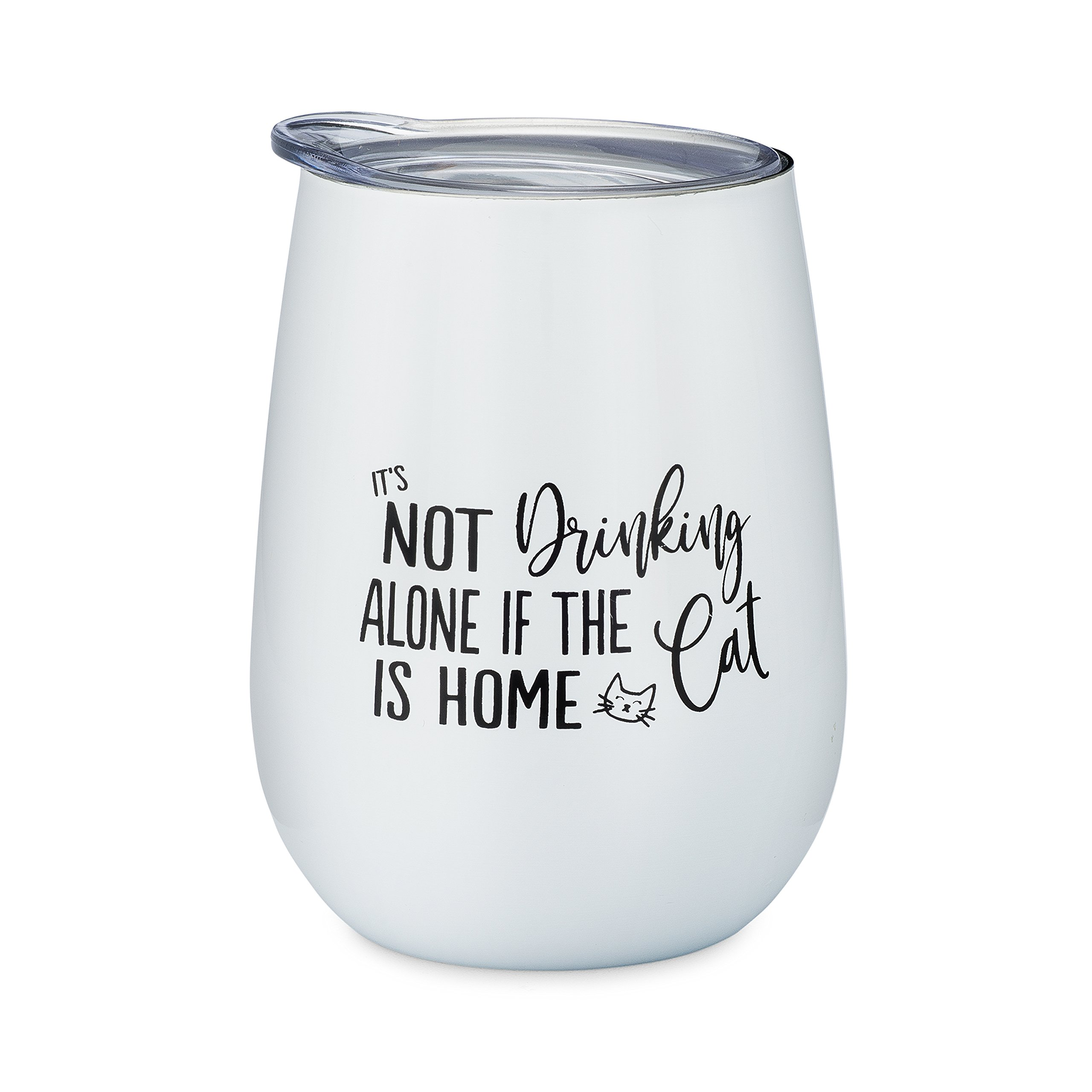 It's Not Drinking Alone If The Cat Is Home - 10 oz Stainless Steel Stemless Wine Glass with Lid - Wine Tumbler Sippy Cup for Adults - Funny Gift For Cat Lover