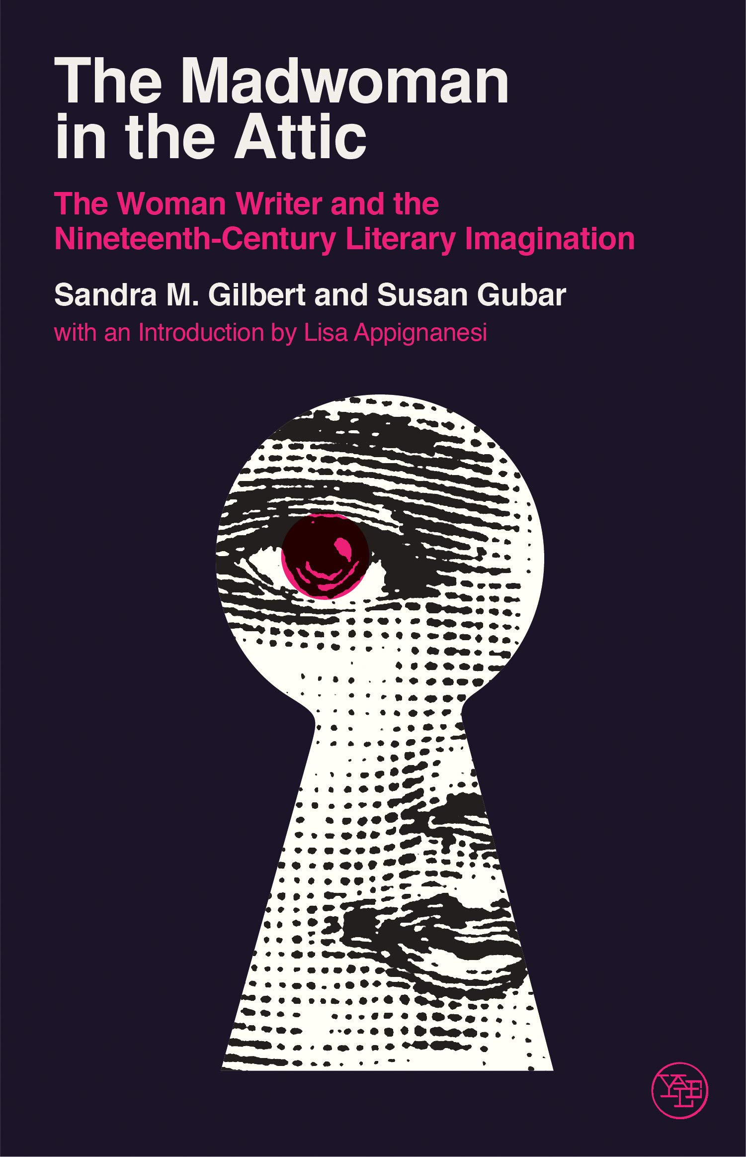 Read The Madwoman In The Attic The Woman Writer And The Nineteenth Century Literary Imagination By Sandra M Gilbert