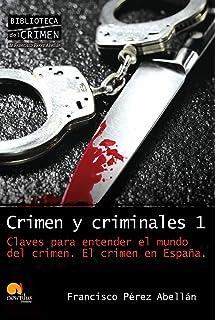 Cronica De La España Negra: Los 50 Crimenes Mas Famosos Broken Sparrow Records: Amazon.es: Francisco Perez Abellan: Libros