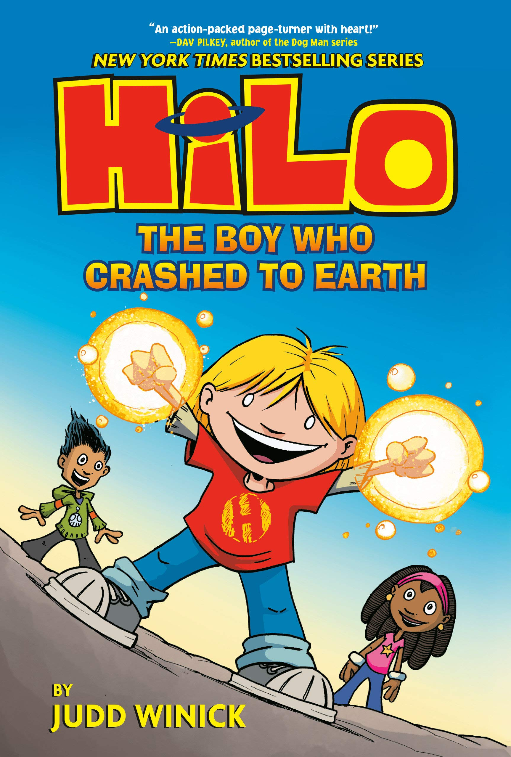 Hilo Book 1: The Boy Who Crashed to Earth: Winick, Judd: 9780385386173:  Amazon.com: Books