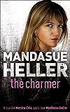 The Charmer: Danger lurks in the smoothest talker