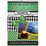The Further Adventures of Kiki Lowenstein, Volume #9: Short Stories that Accompany the Kiki Lowenstein Mystery Series (The Fu