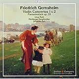 フリードリヒ・ゲルンスハイム:ヴァイオリン協奏曲集 他