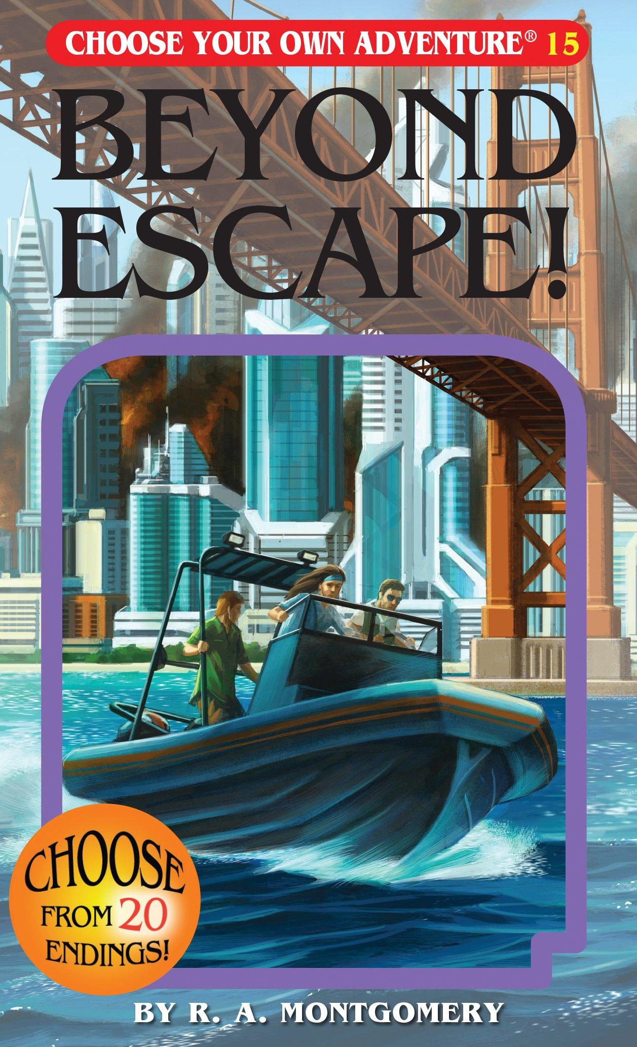 Beyond Escape! (Choose Your Own Adventure #15)