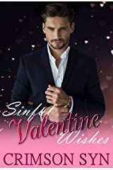 Sinful Valentine Wishes: Sinful Holiday Series #3 Kindle Edition