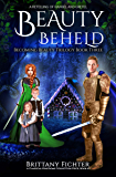 Beauty Beheld: A Retelling of Hansel and Gretel (The Classical Kingdoms Collection Book 3)