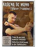 Kadena de Mano: Filipino Trapping, Teil 1