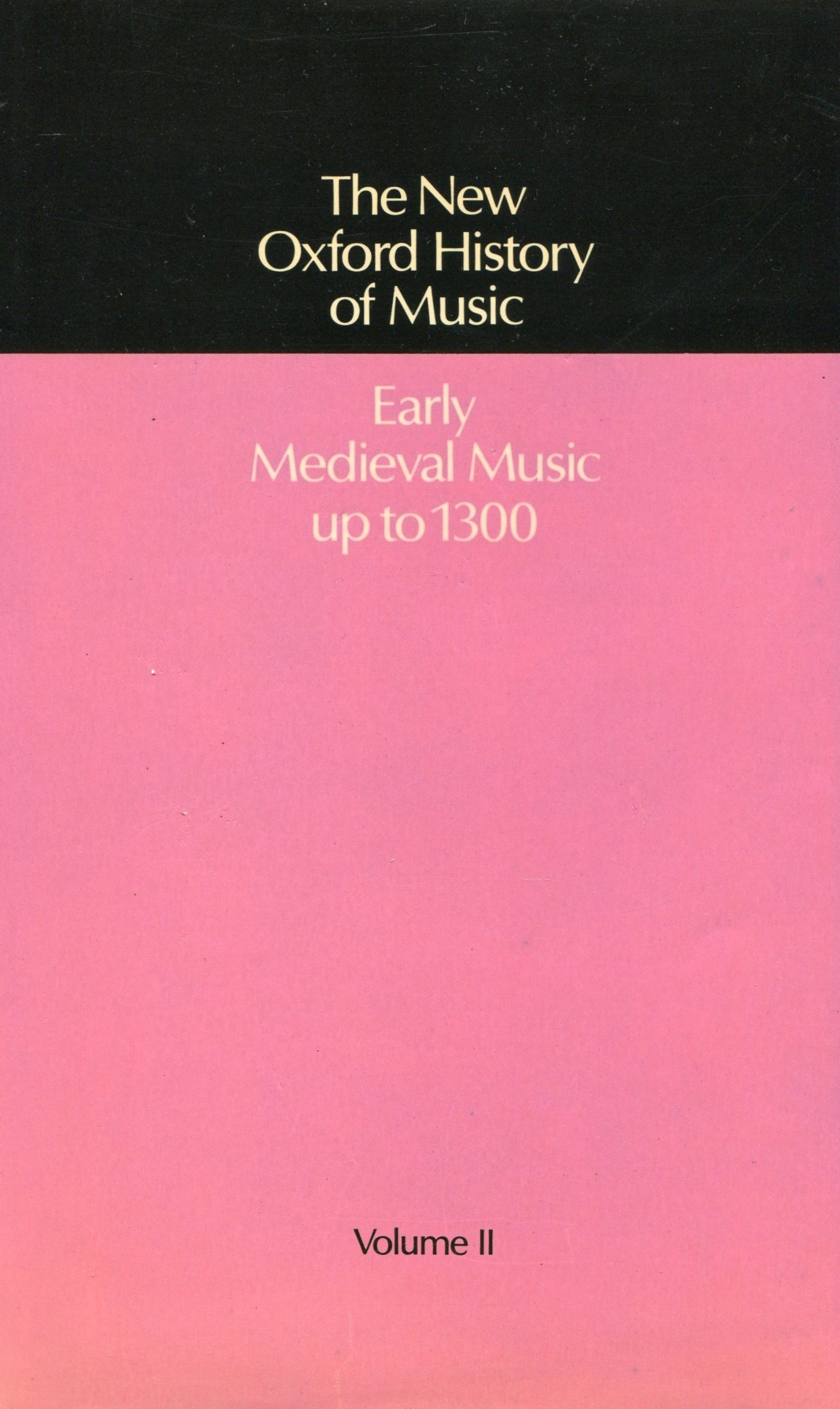New Oxford History of Music, Early Medieval Music up to 1300